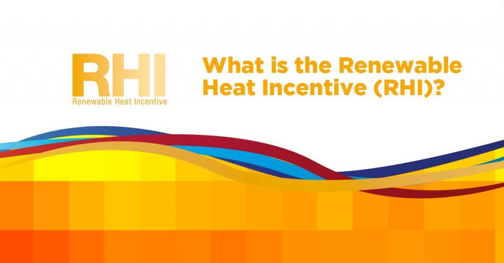 The Renewable Heat Incentive #1 of 5